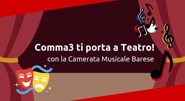 comma3-promo-teatro-camerata-musicale-barese